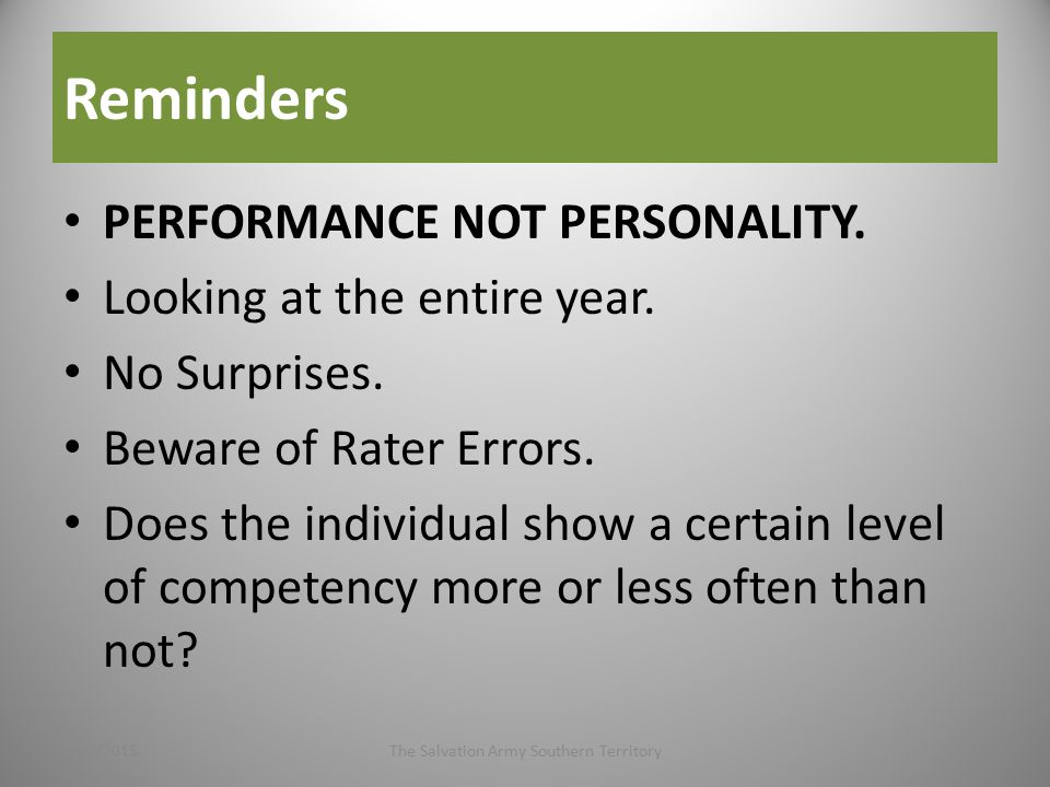 Reminders PERFORMANCE NOT PERSONALITY. Looking at the entire year.