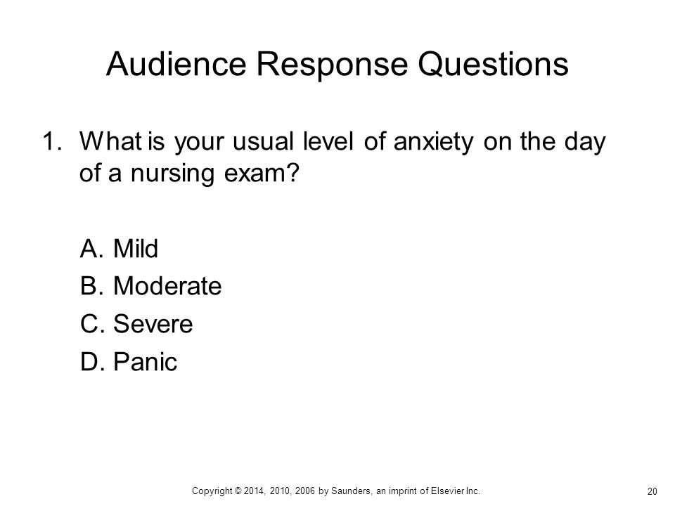 1.What is your usual level of anxiety on the day of a nursing exam.