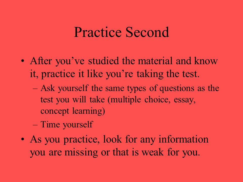 Study First...