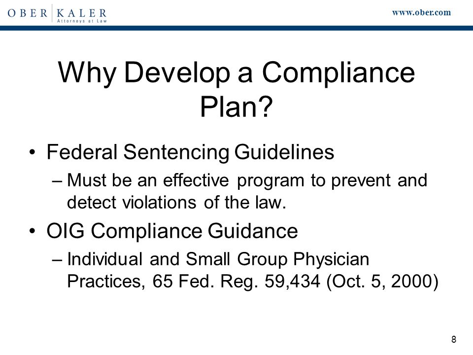 www.ober.com 8 Why Develop a Compliance Plan.