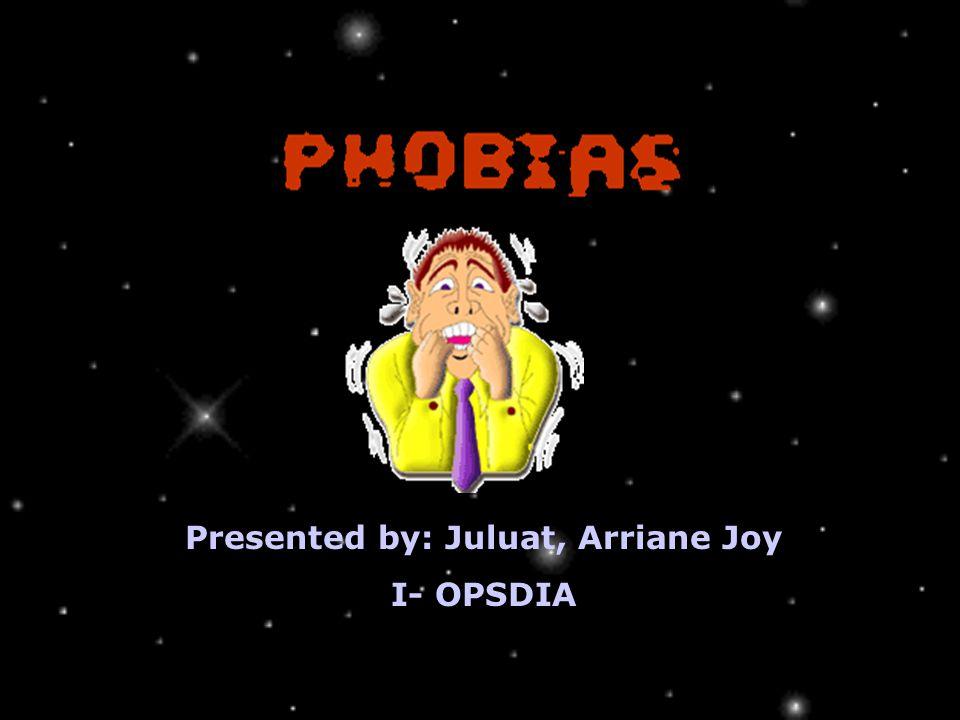 Presented by: Juluat, Arriane Joy I- OPSDIA