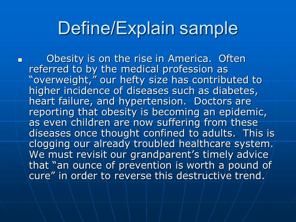 Define/Explain sample Obesity is on the rise in America.