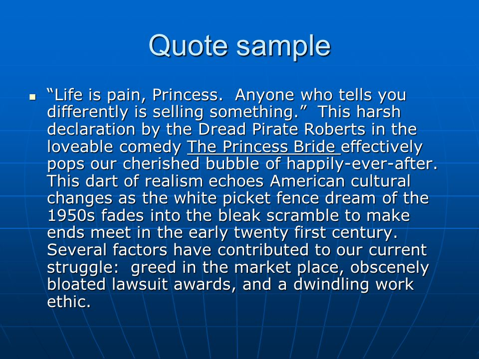 Quote sample Life is pain, Princess.