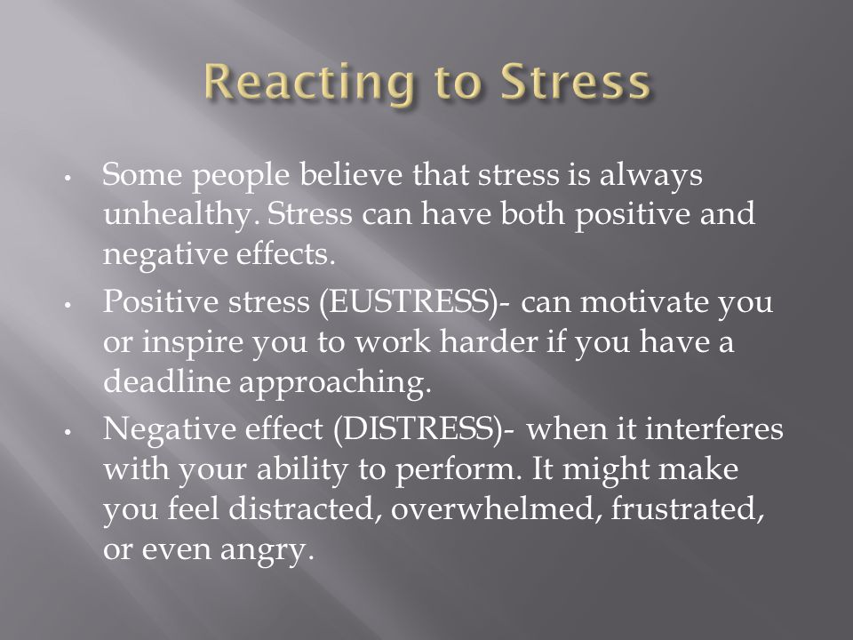 A stressor is anything that causes stress.They can be real or imagined, anticipated or unexpected.