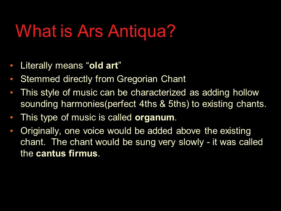 What is Ars Antiqua.