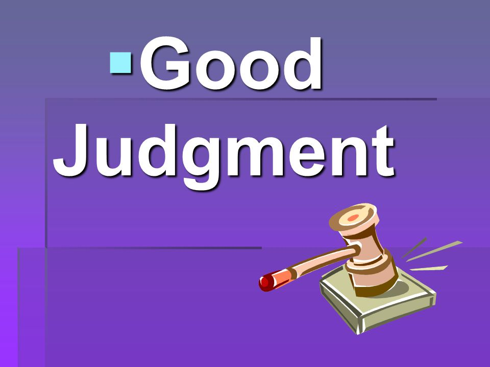 Good Judgment