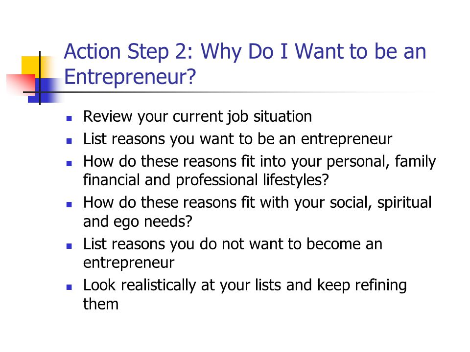 Action Step 2: Why Do I Want to be an Entrepreneur.