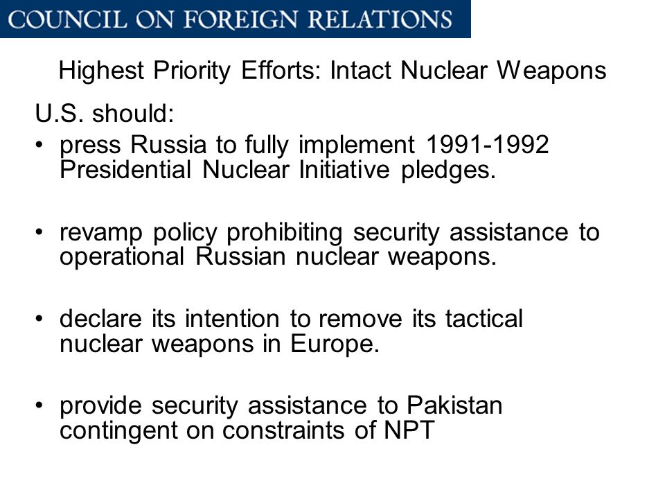 Highest Priority Efforts: Intact Nuclear Weapons U.S.