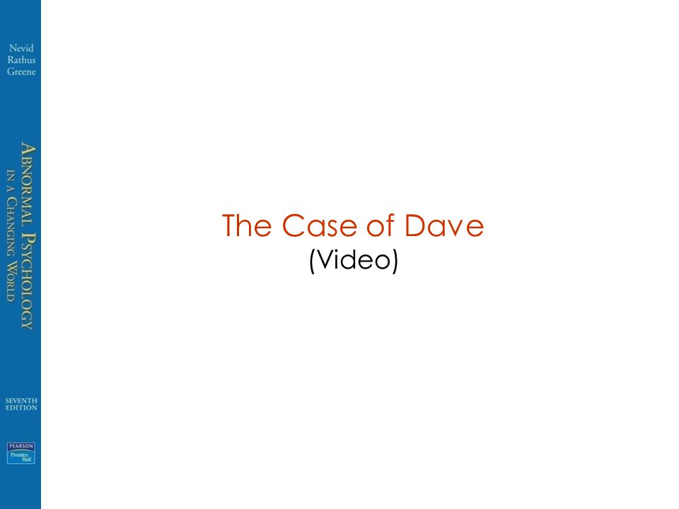 The Case of Dave (Video)