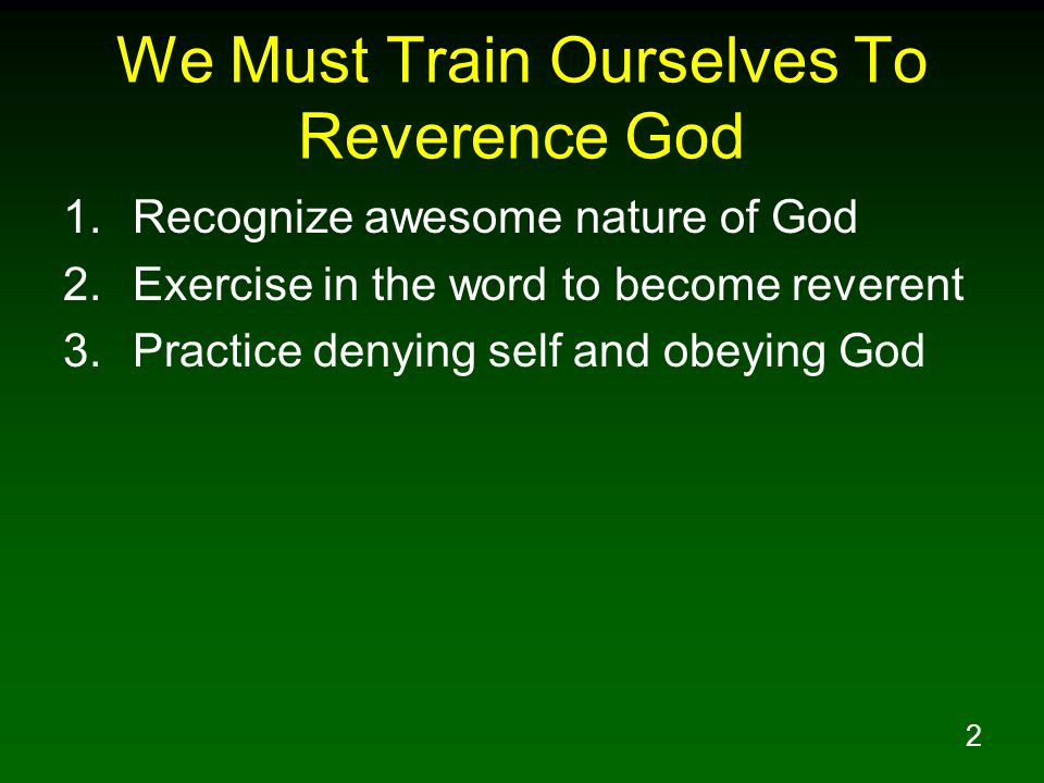 3 What Is Reverence.