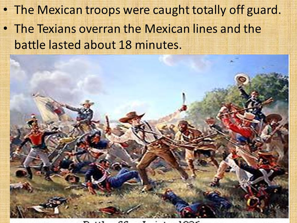 The Mexican troops were caught totally off guard.