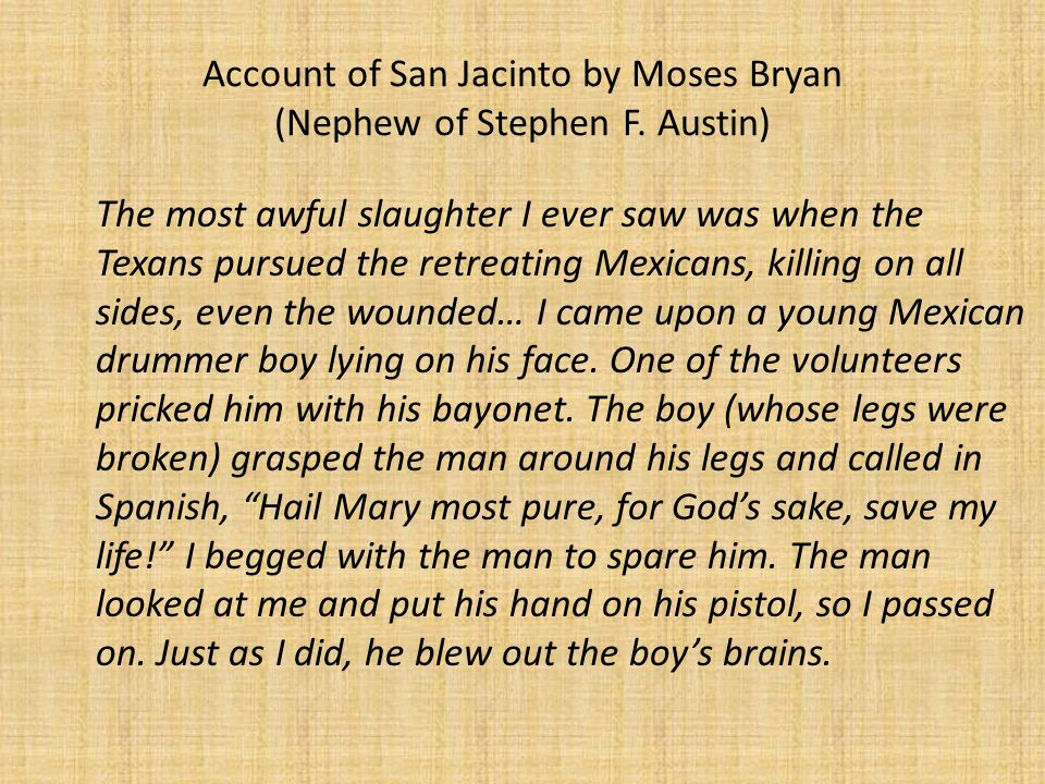 Account of San Jacinto by Moses Bryan (Nephew of Stephen F.