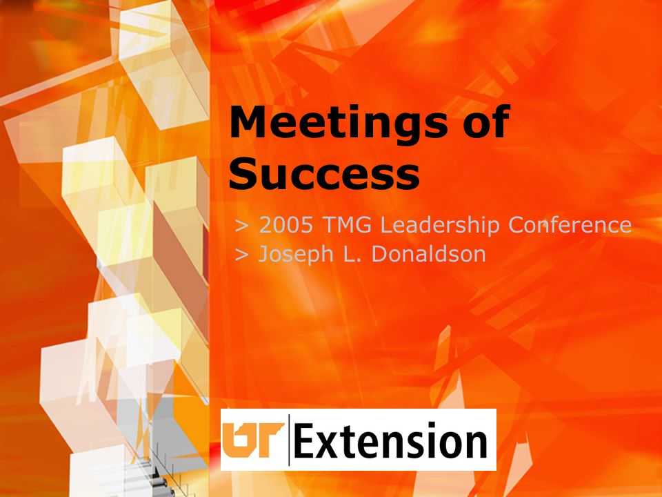 Meetings of Success > 2005 TMG Leadership Conference > Joseph L. Donaldson
