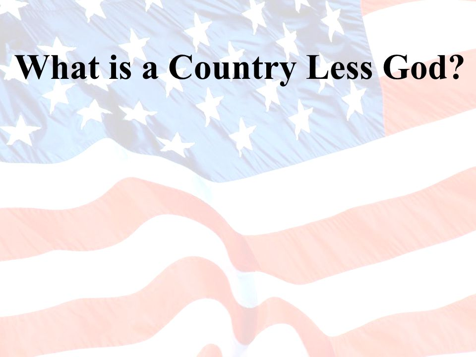 What is a Country Less God