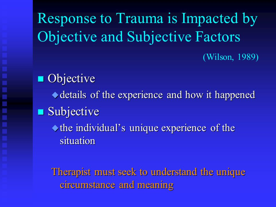 Traumatic Transference Reactions n Patient may victimize/ torture the therapist u Direct action: assault, threats, property destruction, self- harm, suicidality, risk-taking, stalking, intrusion into the therapist's life F I'll show you what it feels like u Restitution and entitlement dymanics F You owe me and must make up for the past F You are not good enough/nothing you do is good enough u Malignant passivity and regression F rescue me! u Resistance and non-cooperation with treatment contract F I'll prove to you how bad I am and make you give up on me