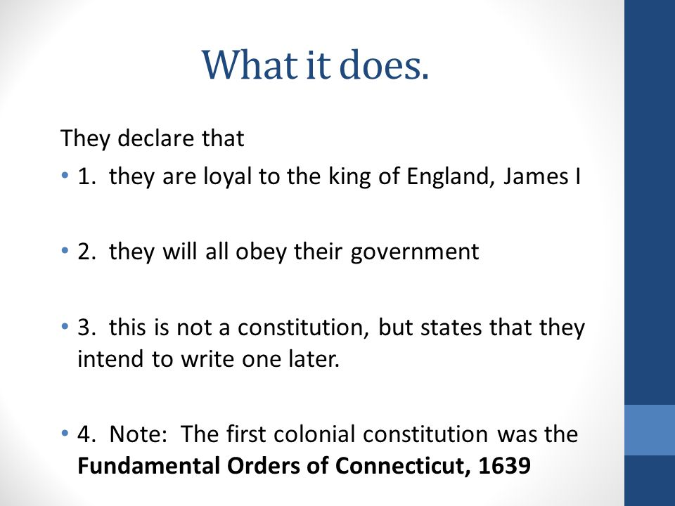 What it does. They declare that 1. they are loyal to the king of England, James I 2.