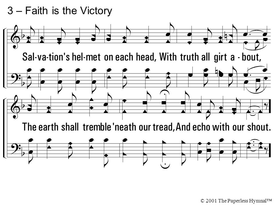 3 – Faith is the Victory © 2001 The Paperless Hymnal™