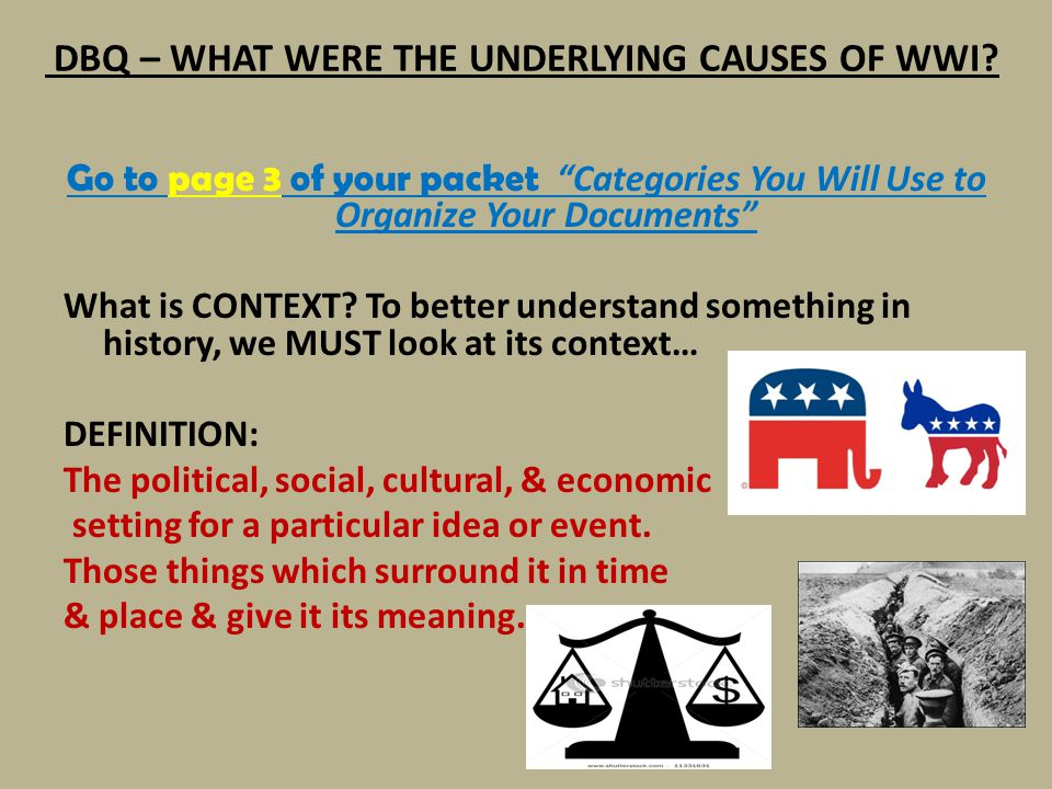 DBQ – WHAT WERE THE UNDERLYING CAUSES OF WWI.What is MILITARISM.