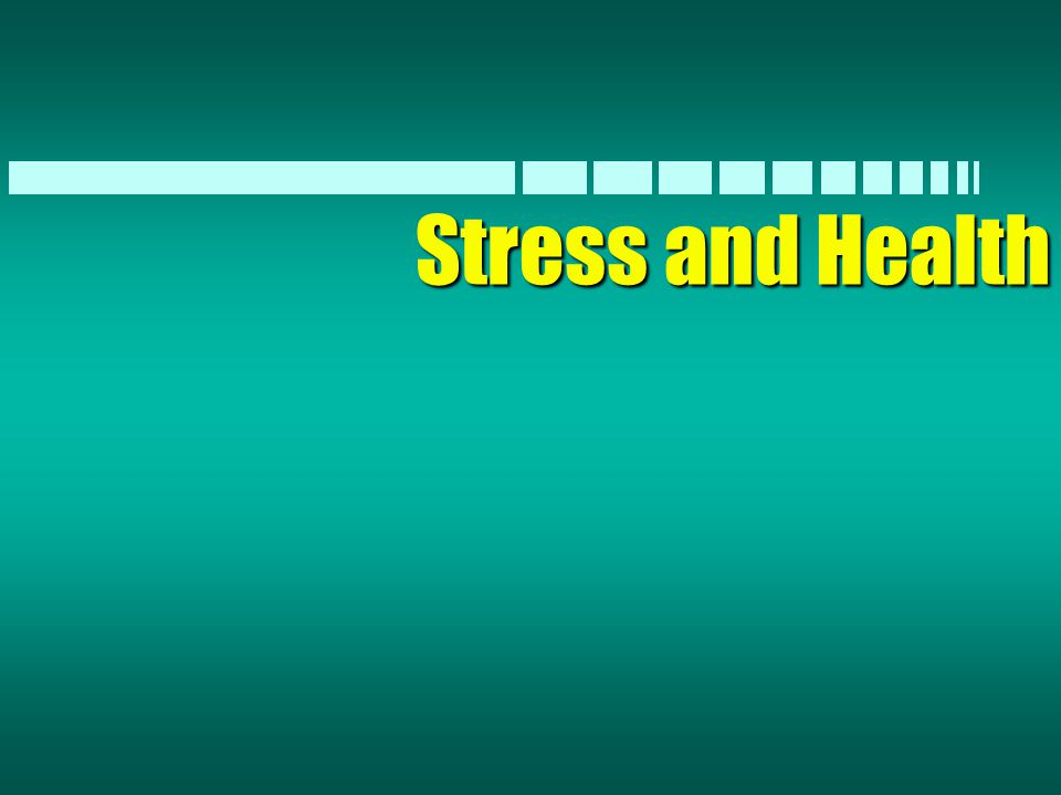 Responses to Stress n Physiological –Increased HR –Tense muscles n Cognitive –Worry, lack of concentration –forgetfulness n Emotional –Anger, sense of dread n Behavioral –Less patient, hurrying