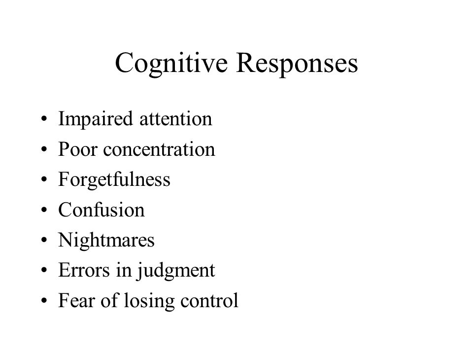 Affective Responses Nervousness Tension Fear Frustration Terror Jitteriness Helplessness