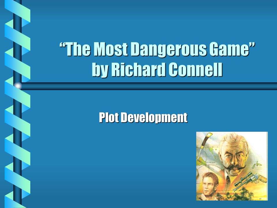 What does the theme of Most Dangerous Game have to do with real life?