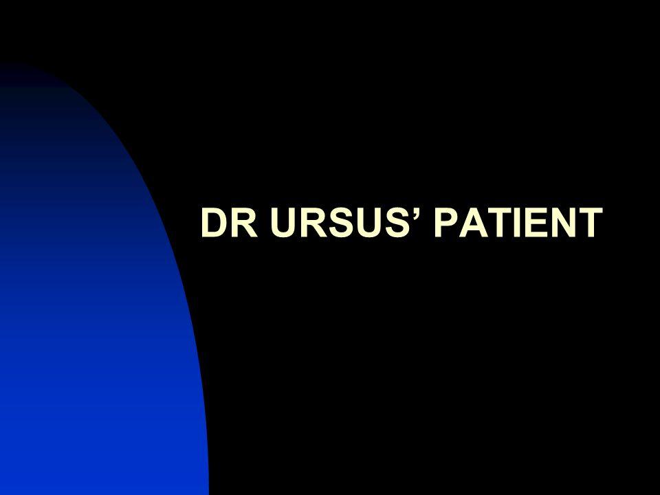 DR URSUS' PATIENT