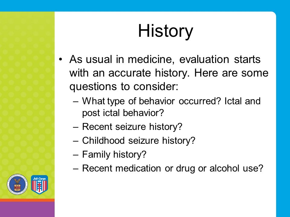 History As usual in medicine, evaluation starts with an accurate history.
