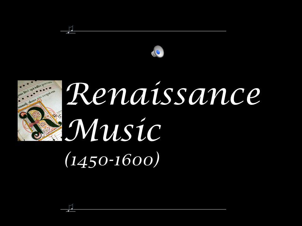 Renaissance Music (1450-1600)