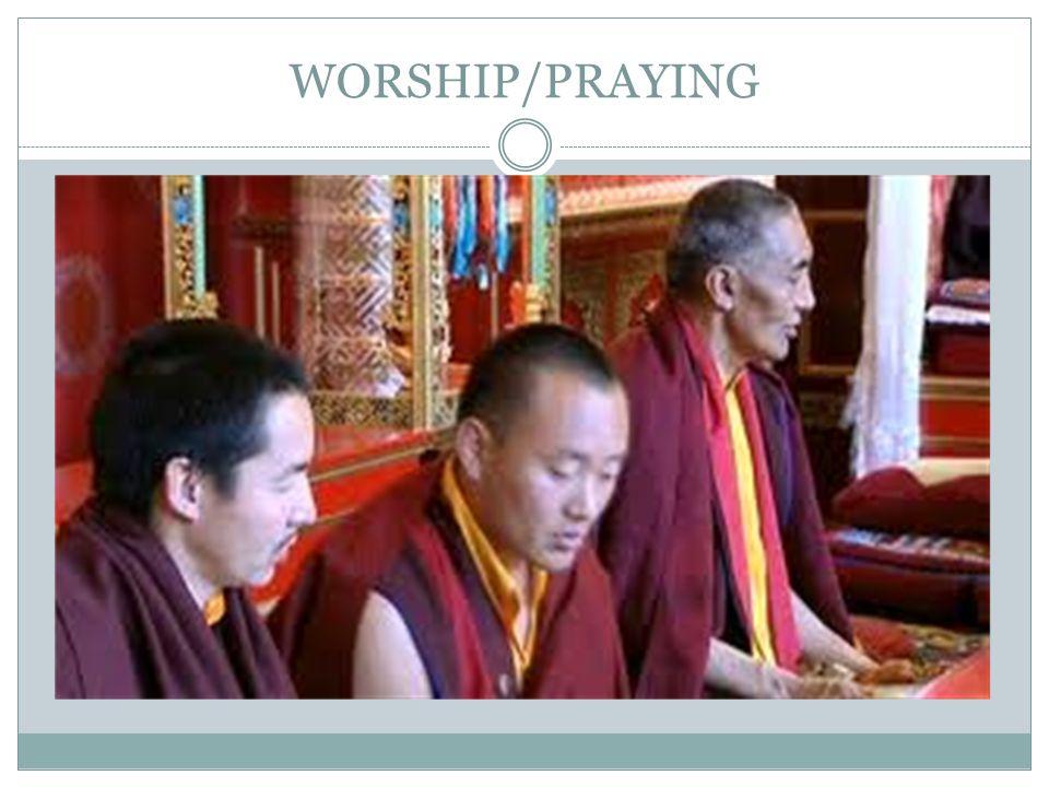 WORSHIP/PRAYING