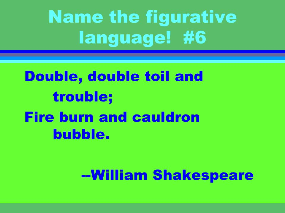 Name the figurative language! #5 hist whist little ghost things tip-toe twinkle-toe --e.e. cummings