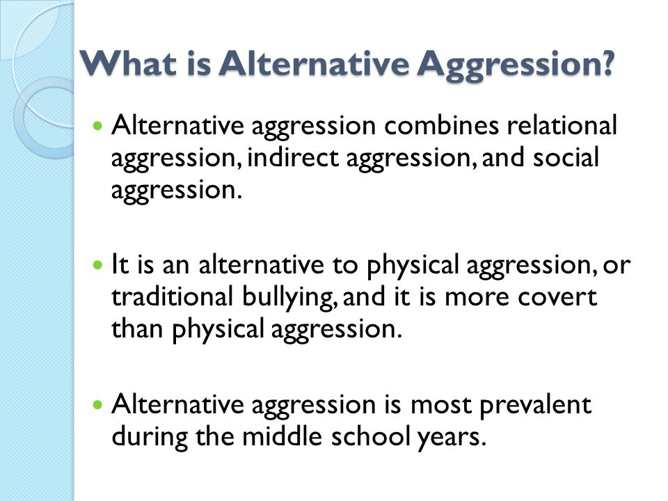 What is Alternative Aggression.