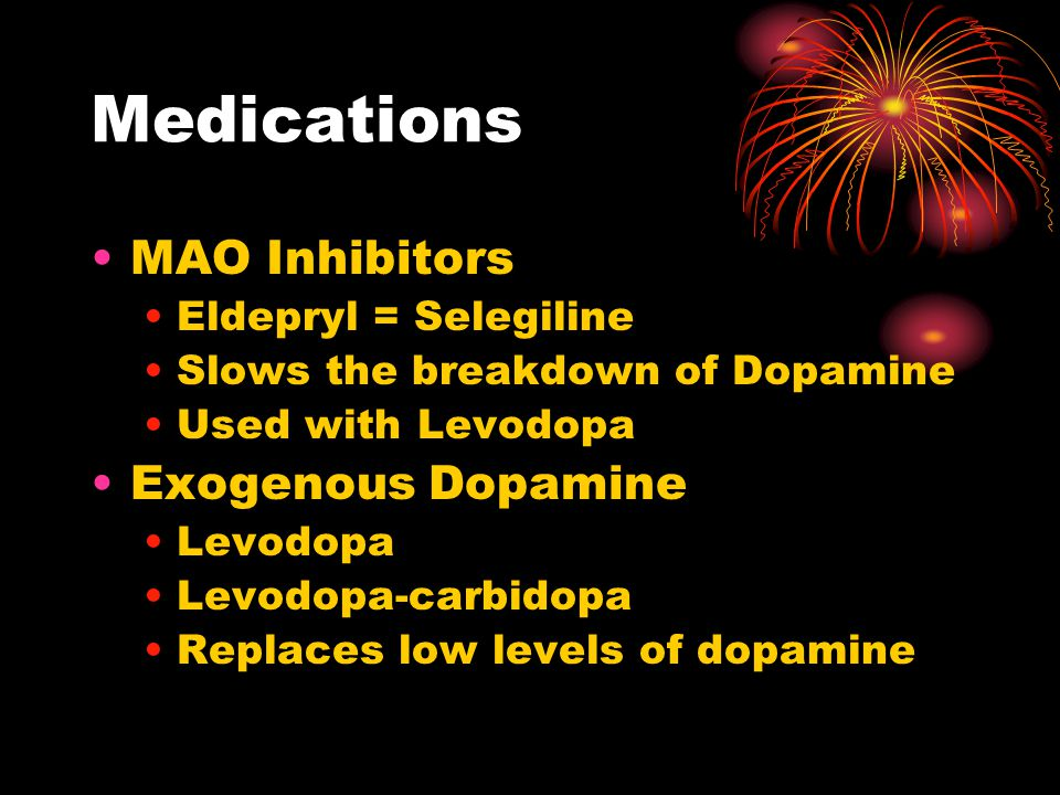 Meds, cont'd Amantadine Causes release of more dopamine Also keeps dopamine available Anticholinergics Block acetylcholine