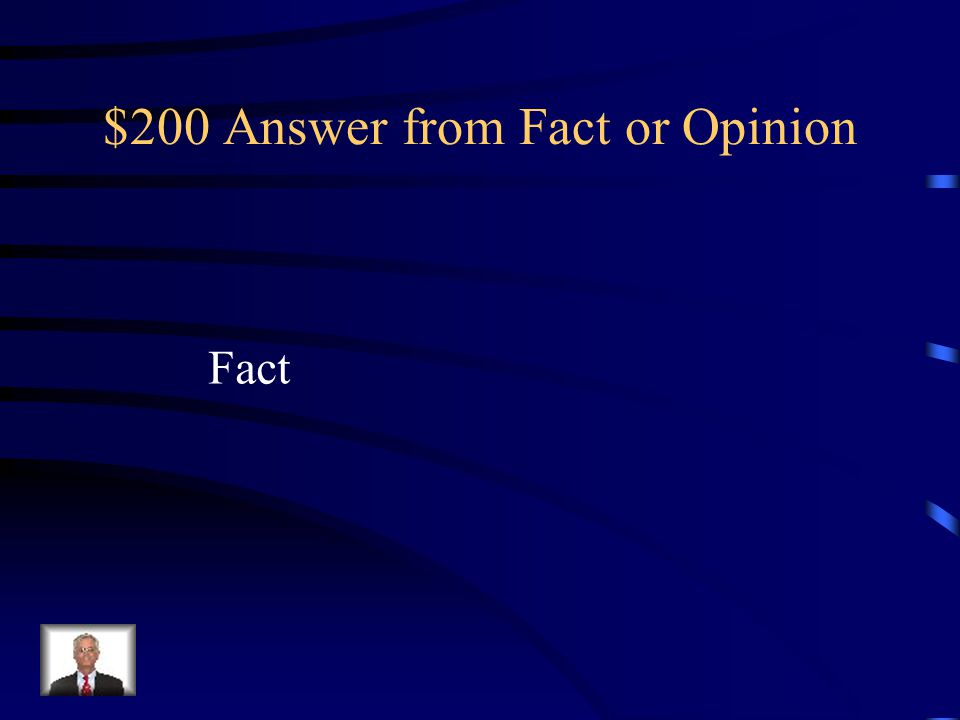$200 Question from Fact or Opinion The zipper was invented in 1891.