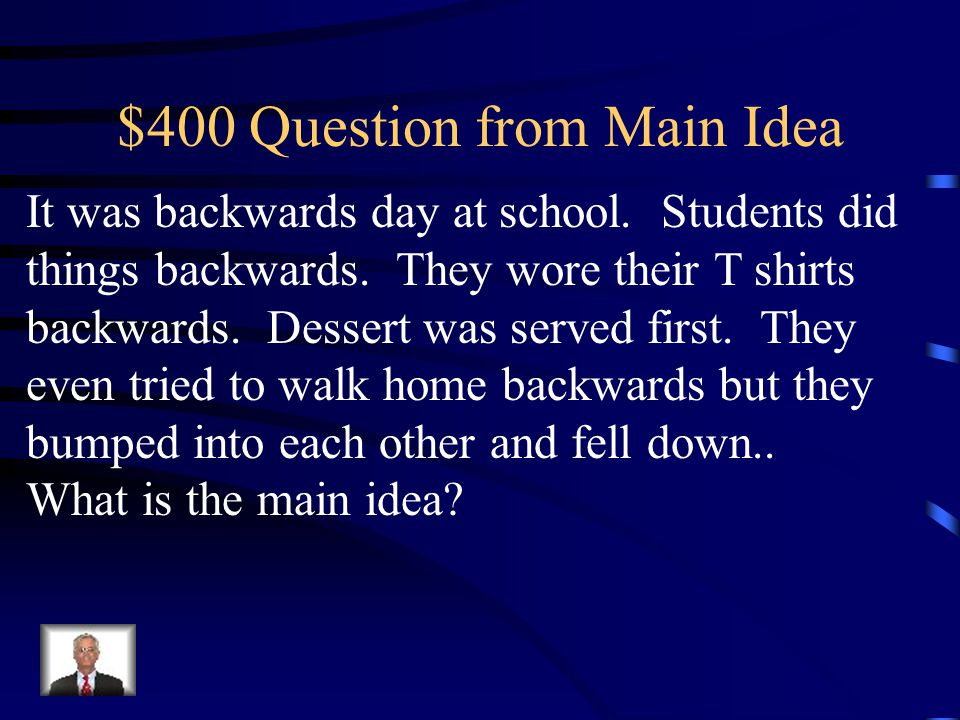 $300 Answer from Main Idea Spot is a great dog.
