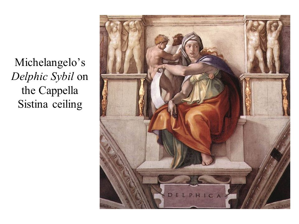 Michelangelo's Delphic Sybil on the Cappella Sistina ceiling