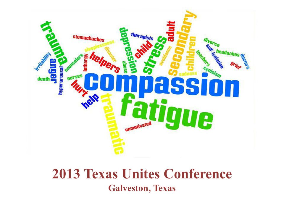 2013 Texas Unites Conference Galveston, Texas
