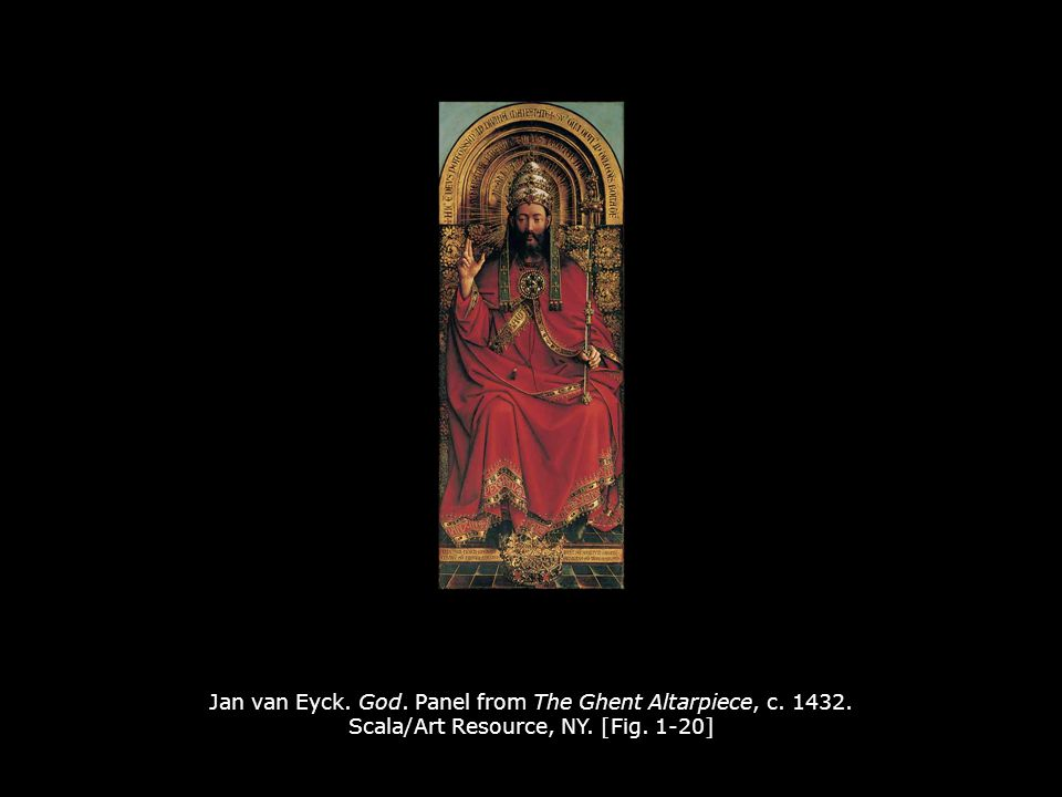 Jan van Eyck. God. Panel from The Ghent Altarpiece, c. 1432. Scala/Art Resource, NY. [Fig. 1-20]