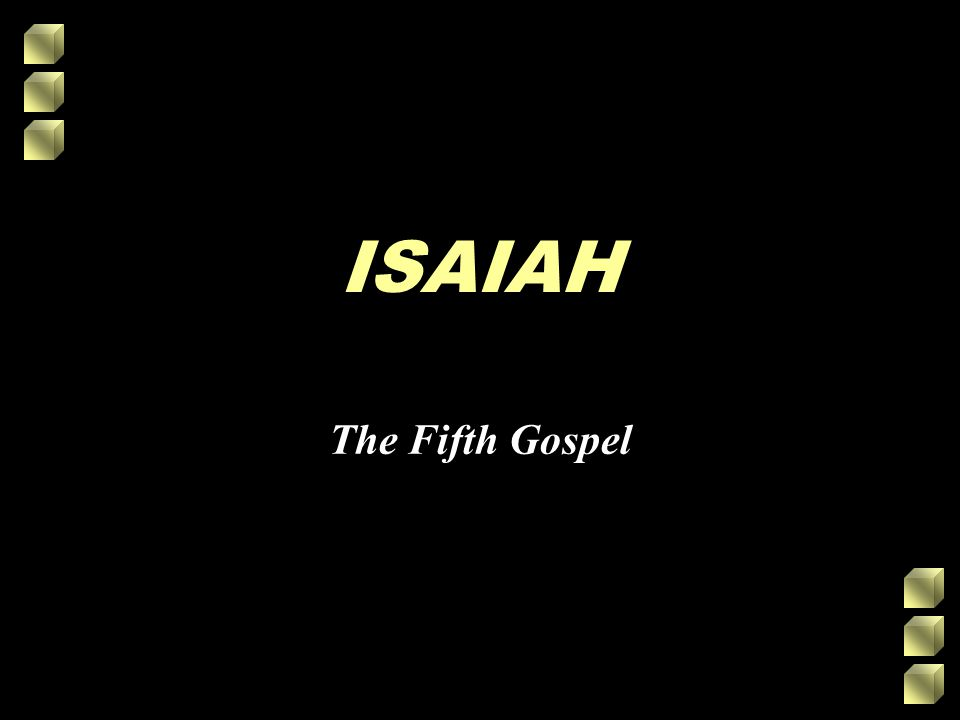 ISAIAH The Fifth Gospel