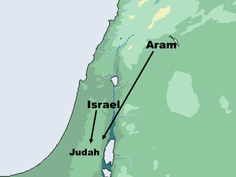Judah ASSYRIAN EMPIRE Judah Israel Aram