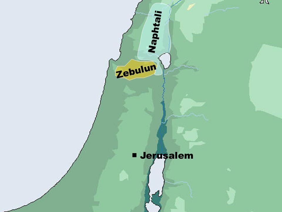 ■ Jerusalem Naphtali Zebulun