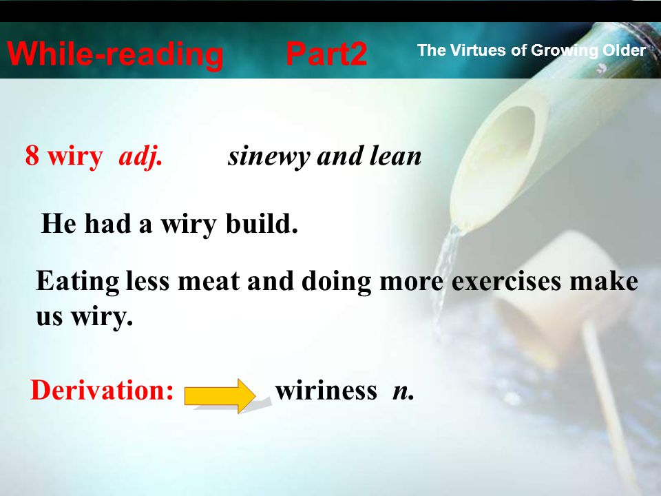 Eating less meat and doing more exercises make us wiry.