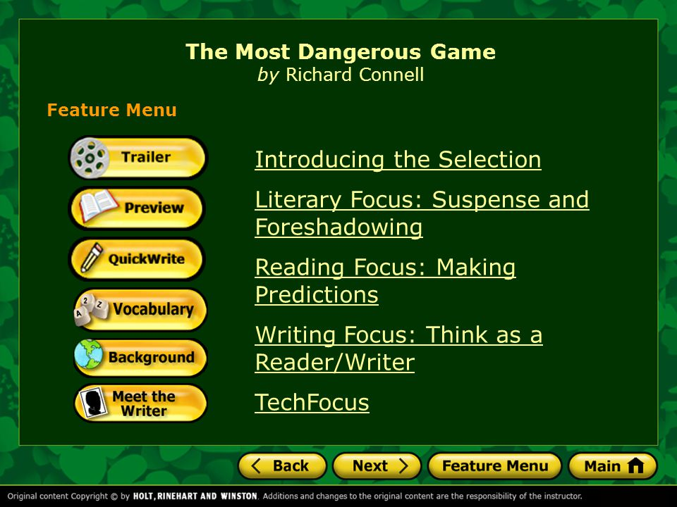 The Most Dangerous Game Introducing the Selection How might you escape from a game that could prove deadly?