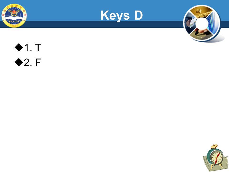 Keys D  1. T  2. F