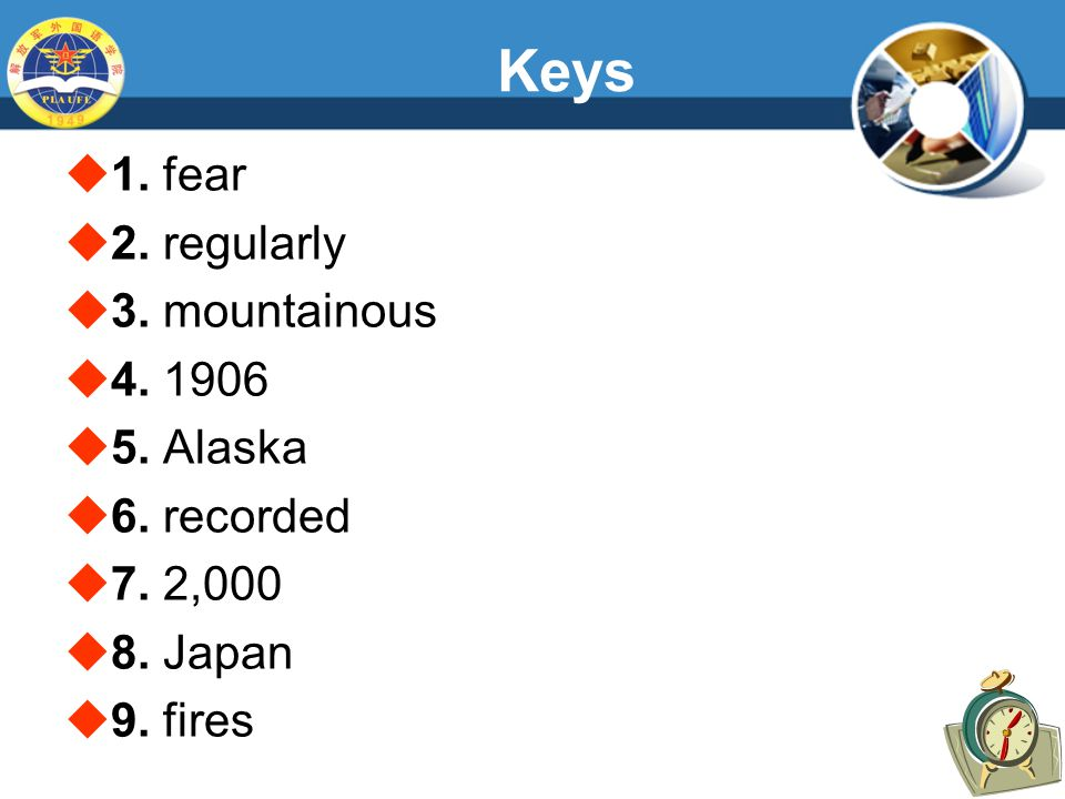 Keys  1. fear  2. regularly  3. mountainous  4.