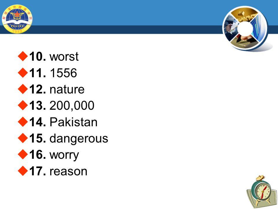  10. worst  11. 1556  12. nature  13. 200,000  14.