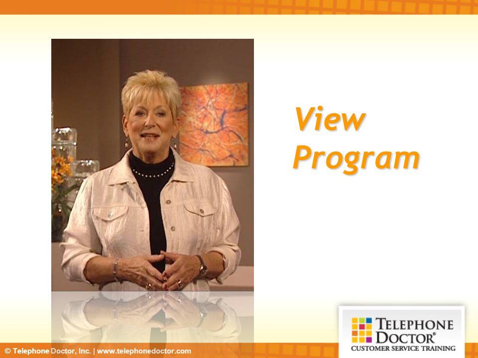 © Telephone Doctor, Inc.   www.telephonedoctor.com Maintaining Customer Relationships