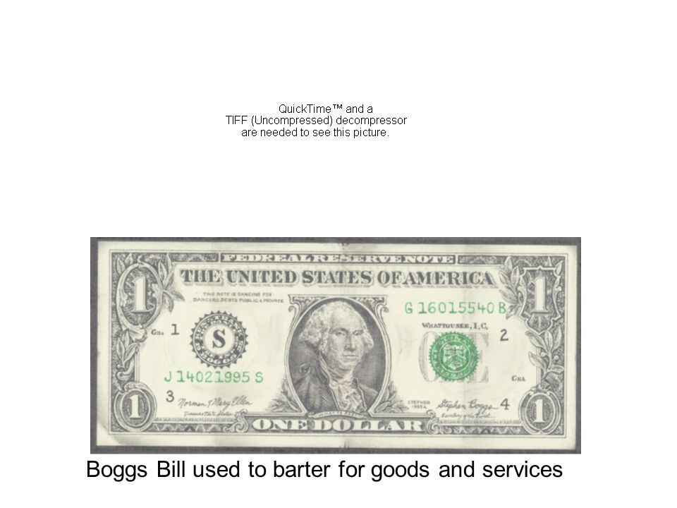 Boggs Bill used to barter for goods and services