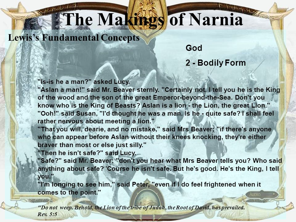 19 The Makings of Narnia Lewis's Fundamental Concepts God 2 - Bodily Form