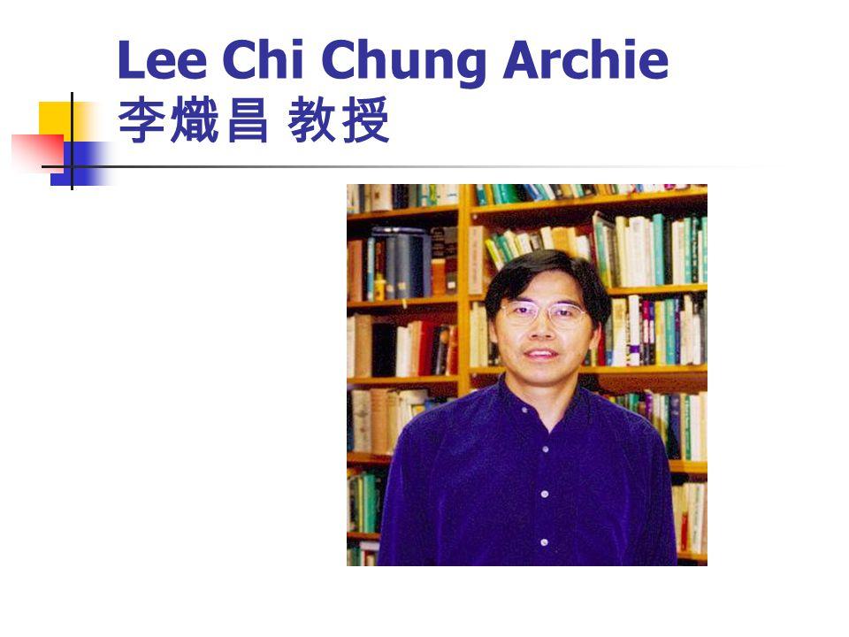 Lee Chi Chung Archie 李熾昌 教授