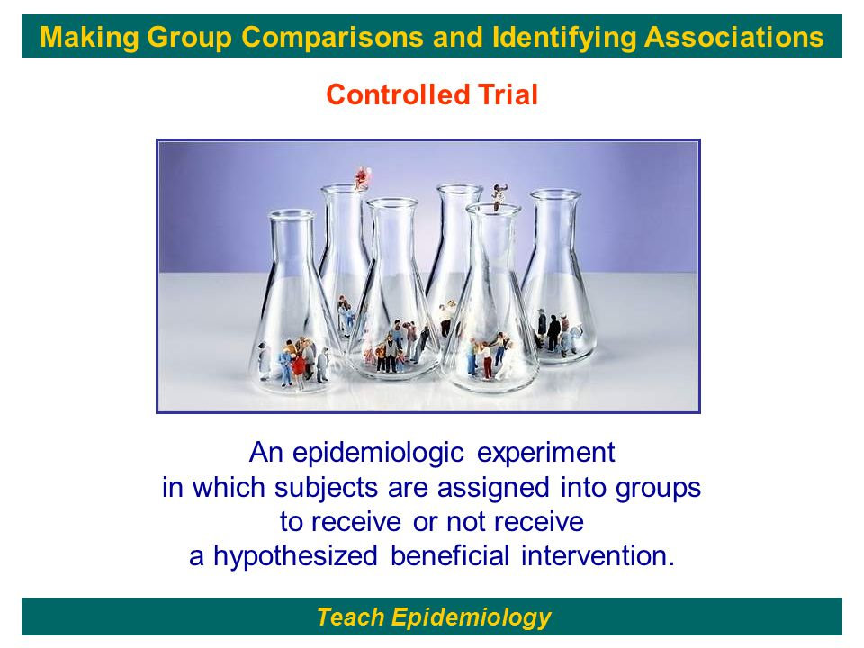 135 An epidemiologic experiment in which subjects are assigned into groups to receive or not receive a hypothesized beneficial intervention.